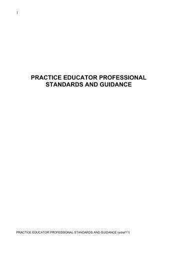 PRACTICE EDUCATOR PROFESSIONAL STANDARDS AND ...