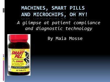 machines, smart pills and microchips, oh my! - Stanford University