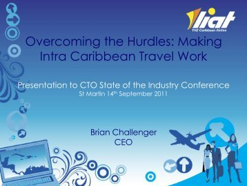 Presentation by Brian Challenger, CEO, Liat - Caribbean Tourism ...