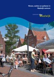 Wonen, werken en parkeren in Waalwijk centrum