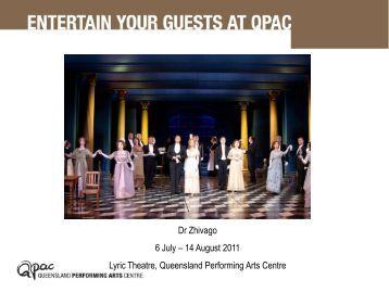 Dr Zhivago 6 July – 14 August 2011 Lyric Theatre ... - QPAC