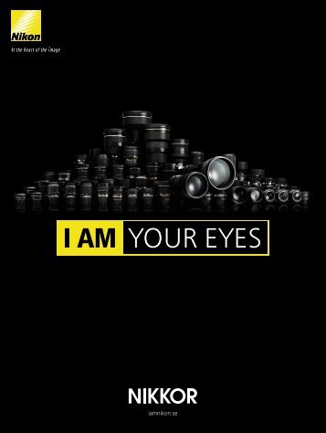 I AM YOUR EYES - Nikon