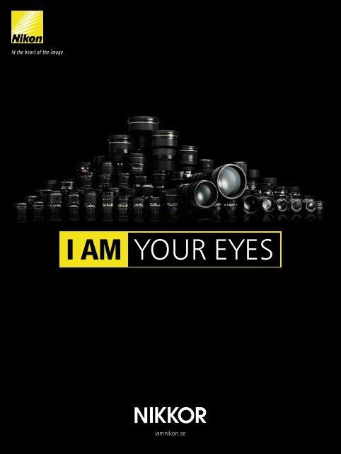 I AM YOUR EYES - Nikon