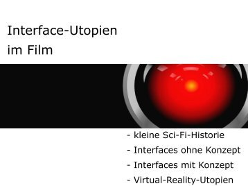 Interface-Utopien im Film