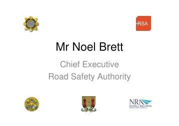 Mr Noel Brett - Road Safety Authority