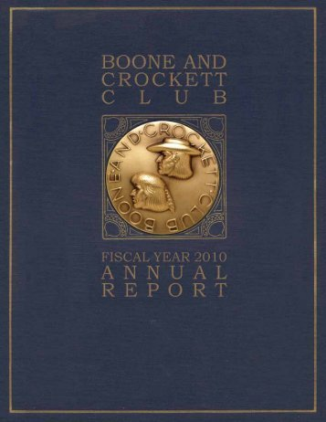 2010 Annual Report PDF - Boone and Crockett Club