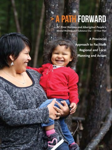 A Path Forward - Ministry of Health - Government of British Columbia