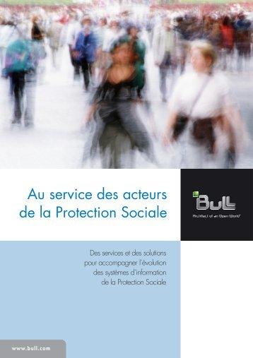 Au service des acteurs de la Protection Sociale - Bull