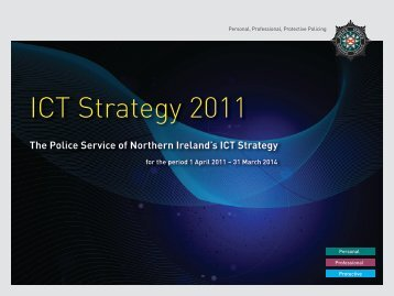 Ict strategy 2011 - Police Service of Northern Ireland