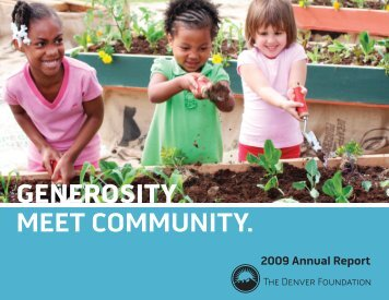 GENEROSITY MEET COMMUNITY. - The Denver Foundation