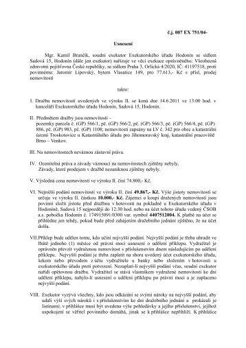 č.j. 007 EX 751/04- Usnesení Mgr. Kamil Brančík, soudní exekutor ...