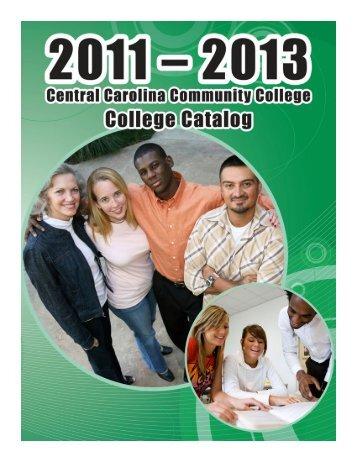 2011 - 2013 College Catalog - CCCC - Central Carolina Community ...