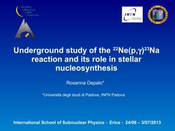 Underground study of the 22Ne(p,)23Na reaction and its role ... - Infn