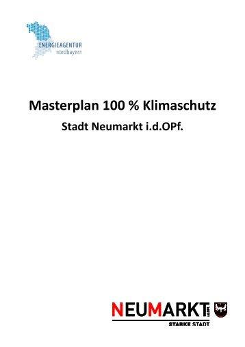 Masterplan 100 % Klimaschutz - Klimaschutz-Neumarkt