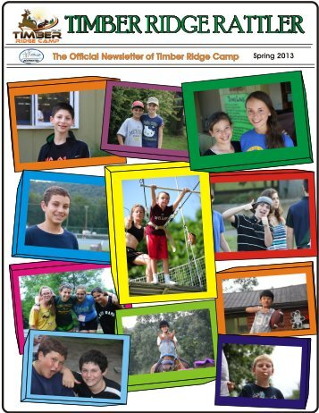 The Official Newsletter of Timber Ridge Camp Spring 2013