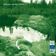 Jelovica, zavetje tiÃ…Â¡ine - broÃ…Â¡ura - Zavod RS za varstvo narave