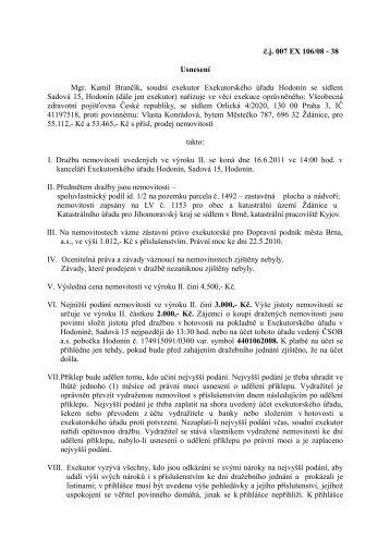 č.j. 007 EX 106/08 - 38 Usnesení Mgr. Kamil Brančík, soudní ...