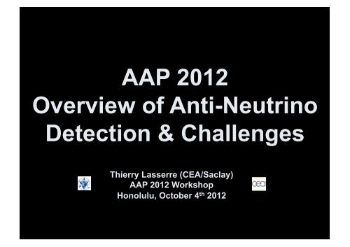 AAP 2012 Overview of Anti-Neutrino Detection & Challenges