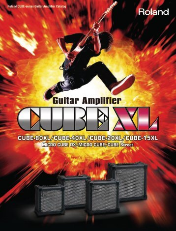 CUBE XL Series Catalog - Roland