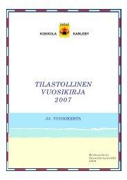 TILASTOLLINEN VUOSIKIRJA 2007 - Kokkola