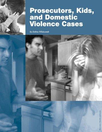 Prosecutors, Kids, and Domestic Violence Cases - National Criminal ...