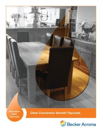 Clear Conversion Varnish Topcoats