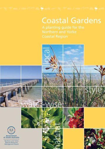 Coastal Gardens - Northern and Yorke Natural Resources ...
