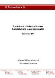 Tartu linna töötleva tööstuse hetkeolukord ja arengutrendid 2001 (pdf)