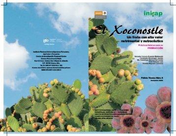 el xoconostle - Instituto Nacional de Investigaciones Forestales ...
