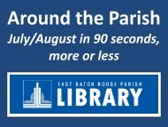 July/August in 90 seconds, more or less - East Baton Rouge Parish ...