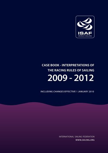 CASE BOOK - INTERPRETATIONS OF THE RACING RULES OF ...