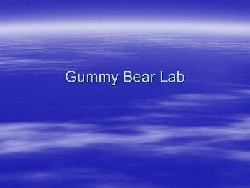 Gummy Bear Lab Powerpoint - Auburn City Schools