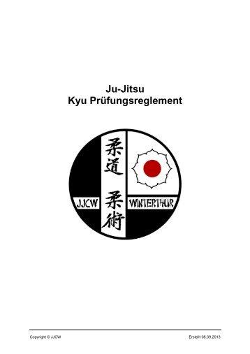 Ju-Jitsu Kyu Prüfungsreglement - Judo & Jiu-Jitsu Club Winterthur