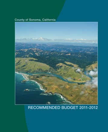 Fiscal Year 2011-2012 Recomended Budget - Sonoma County