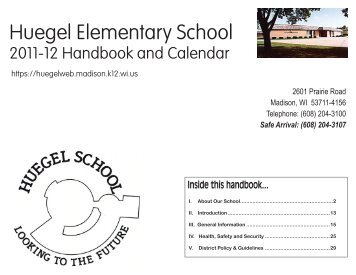 Huegel Elementary School • 2601 Prairie Road, Madison, WI 53711 ...