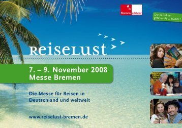 7. – 9. November 2008 Messe Bremen - ReiseLust