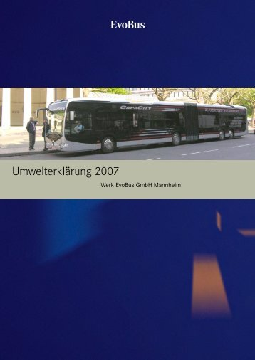 Evobus Gmbh Mannheim - Umwelterklärung 2007 - Daimler