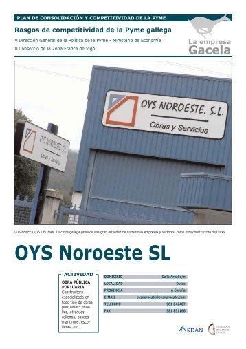Reportaje: OYS NOROESTE, S.L.: Empresa Gacela - Ardan
