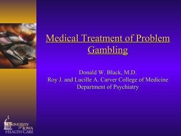 Medical Treatment of Problem Gambling - 1-888-betsoff