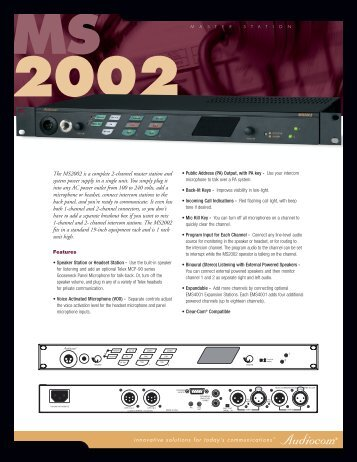 The MS2002 is a complete 2-channel master station ... - AV Chicago