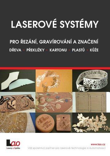 Laserové systémy pro řezání, gravírování a značení (dřevo ... - LAO