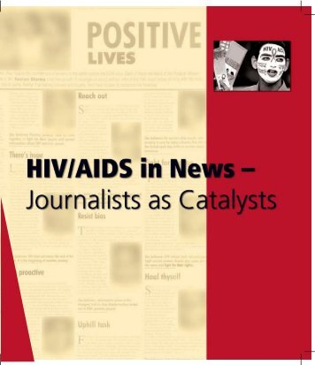 HIV/AIDS in News – Journalists as Catalysts - United Nations ...