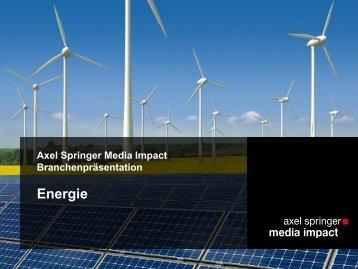 Download Branchenpräsentation Energie - Axel Springer MediaPilot
