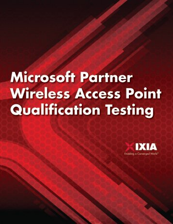 Microsoft Partner Wireless Access Point Qualification Testing - Ixia