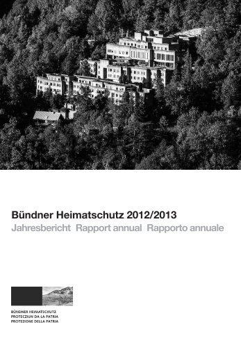 Bündner Heimatschutz 2012/2013 Jahresbericht Rapport annual ...