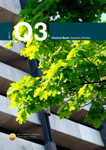 Quarterly Bulletin 3 2011 - Central Bank of Ireland