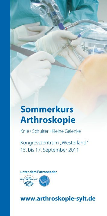 Sommerkurs Arthroskopie - Smith & Nephew