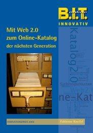 Mit Web 2.0 zum Online-Katalog der nächsten Generation - B.I.T.