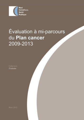 Évaluation à mi-parcours du Plan cancer 2009-2013 - Haut Conseil ...