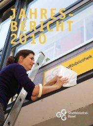 JAHRES- BERICHT 2010 - GGG Stadtbibliothek Basel